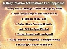 Daily positive affirmations for happiness in life :)