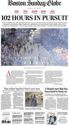 "Boston Globe goes deep on the manhunt for the Marathon bomb suspects: ""102 HOURS IN PURSUIT"""