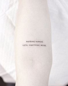 'Nothing happens until something moves' by @woori_tattoo · Seoul, South Korea #smalltattoos #littletattoos #life #art #awesome #nature #woman #love #artists