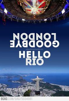 Goodbye London, Hello Rio.