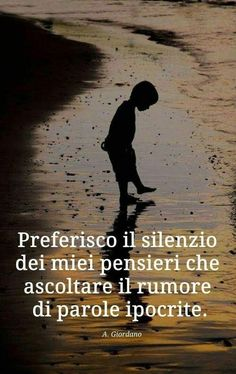 Hanno detto...frasi e citazioni celebri Pretty Words, Beautiful Words, Beatiful People, Italian Quotes, Quotes About Everything, For You Song, Soul Quotes, Life Philosophy, Education Quotes