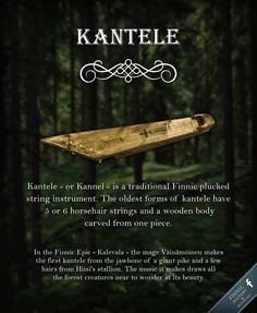 Kantele is an ancient traditional Finnic plucked string instrument. Amongst Finnic people the instrument has been known by names such as Kantele, Kannel, Kandeleh, Kāndla, Kandel, Kannõl and so on.