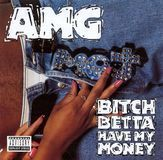 Bitch Betta Have My Money [CD] [PA], 04637004
