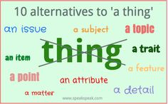 """10 alternative words for """"thing"""""""