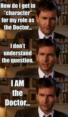 David... the doctor as himself.  Doctor Who?
