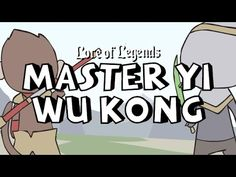 Lore of Legends: Master Yi the Wuju Bladesman and Wukong the Monkey King by Dave C https://www.youtube.com/watch?v=mRYEXTH2GW8 #games #LeagueOfLegends #esports #lol #riot #Worlds #gaming