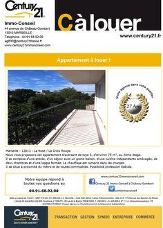 C à Louer !!!  Nous vous proposons cet appartement traversant de type 3, d'environ 75 m², au 2ème étage.  Il se compose d'une entrée, d'un séjour avec un grand balcon, d'une cuisine indépendante aménagée, de deux chambres et d'une loggia fermée.  Le chauffage est compris dans les charges.  Il se situe à proximité du métro et de toutes commodités.  Possibilité profession libérale.  Marseille - 13013 - La Rose / La Croix Rouge.