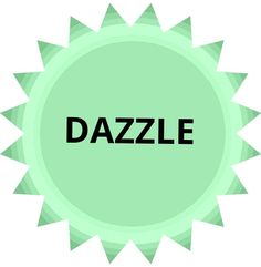 13.1.16 switchword  DAZZLE – give astonishing results; show brilliance (O)(87%)