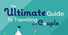 The ultimate guide to traveling as a couple [INFOGRAPHIC]