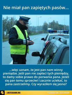 #policja #pasy #mandat #panstwo #niewola #wolnosc #etatyzm #korwin #mikke #knp #zabojstwo #porwanie #kradziez