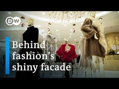 Luxury: Behind the mirror of high-end fashion | DW Documentary (fashion documentary) - YouTube