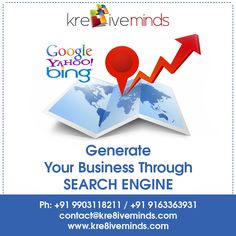 Generate Your #Business Through #SEARCHENGINE. Contact us for more details @ +91 9163363931/+91 9903118211  Or Email:contact@kre8iveminds Website: www.kre8iveminds.com