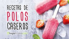 20 recetas de polos o paletas para hacer en casa Gordon Ramsay, Homemade Ice Cream, Ice Cream Recipes, No Bake Desserts, Popsicles, Sweet Recipes, Watermelon, Favorite Recipes, Baking