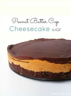 """Vegan Peanut Butter Cup """"Cheesecake"""" This recipe is no bake, vegan, coconut oil, gluten free, easy and peanut butter chocolate heaven!"""
