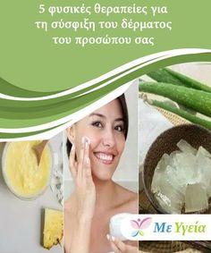 5 φυσικές θεραπείες για τη σύσφιξη του δέρματος του προσώπου σας  Η συνεχής έκθεση στον ήλιο και τις τοξίνες είναι παράγοντες που επηρεάζουν ευθέως την ελαστικότητα και τη σύσφιξη του δέρματος. Beauty Recipe, Home Remedies, Beauty Hacks, Hair Beauty, Makeup, Health, Face, Tips, Beauty