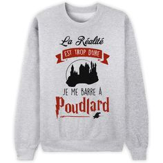 French Harry Potter shirt - Reality is too much. I'm leaving for Hogwarts.