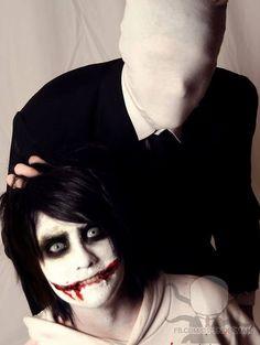 Slenderman & Jeff the Killer...