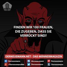 Finden wir ... #derneuemann #humor #lustig #spaß #sprüche #frauen
