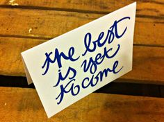 the best is yet to come new years greeting card by writtenforyou, $4.00