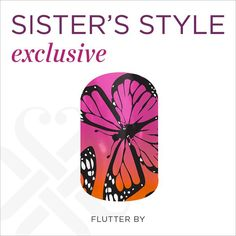Check out this month's Sister Style! It is inspired by the enchanting transition of the seasons and the magical metamorphosis of the iconic butterfly. Adorn your digits with romantic, warm hues reminiscent of summer sunsets and these natural beauties. Contact me to book your party today! www.kimberlycolagioia.jamberrynails.net