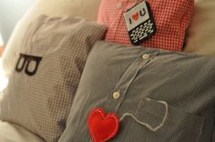 Make pillows out of a loved one's shirts who's passed on so you can still get a cuddle when you need one.