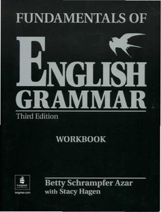 of English Grammar - Workbook Fundamentals of English Grammar - Workbook Fundamentals of English Grammar ed.- WorkbookFundamentals of English Grammar - Workbook Fundamentals of English Grammar ed. English Grammar Book, English Grammar Worksheets, English Book, English Study, English Words, English Lessons, English Vocabulary, Teaching English, English Language