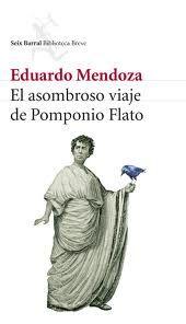 El asombroso viaje de Pomponio Flato.