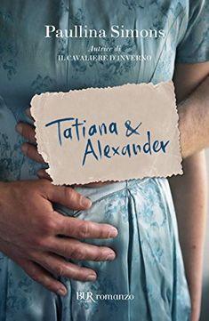 Tatiana & Alexander (The Bronze Horseman di Paullina Simons Book Show, Book Series, Good Books, My Books, Ebooks Online, Book Lovers, This Book, Told You So, Lettering