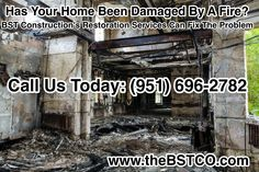 Has Your Home Been Damaged By A Fire? BST Construction's Restoration Services Can Fix The Problem Call Us Today: (951) 696-2782 www.theBSTCO.com #firerestoration #waterrestoration #sewagedamagerestoration #damagerestorationservices #moldrestoration #construction   #temecula #wildomar #socal #southerncalifornia #callus #calltoday   #visitoursite