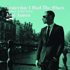 Yesterday I Had The Blues [Vinyl LP] - Jose James