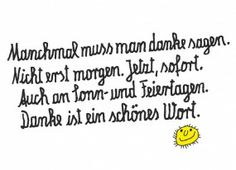 Danke ist ein schönes Wort.  @cinderella83 One Word Quotes, Funny Note, German Quotes, Typography Quotes, Statements, Happy Smile, I Love Books, Some Words, Decir No