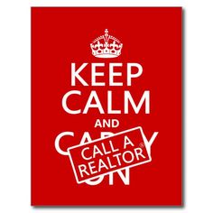 Keep Calm and Call A Realtor (customisable color) Postcard