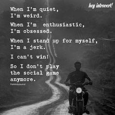 When I'm Quiet, I'm Weird - https://themindsjournal.com/im-quiet-im-weird/