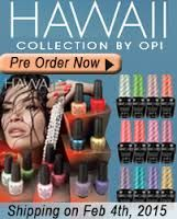 Hawaii OPI 2015 - Now on sale here at Opal Spa, why wait til Feb 4 when we have it early
