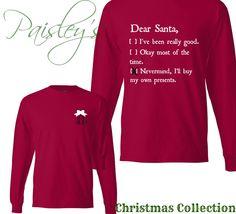 355acb7e3ec83 Dear Santa Monogrammed Long Sleeve Funny Christmas T-Shirt