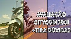 Avaliação Dafra Citycom 300i + Tira dúvidas