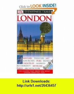 London (Eyewitness Travel Guides) (9780756615468) Roger Williams, Michael Leapman , ISBN-10: 0756615461  , ISBN-13: 978-0756615468 ,  , tutorials , pdf , ebook , torrent , downloads , rapidshare , filesonic , hotfile , megaupload , fileserve