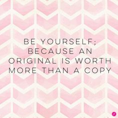 An original is worth more than a copy.