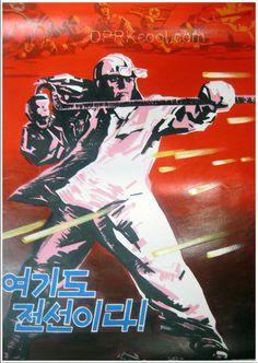 """This is also the battlefield!"" (North Korea Propaganda)"