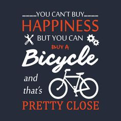 Check out this awesome 'You+can+buy+a+bicycle' design on @TeePublic!