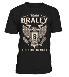 """# Team BRALEY Lifetime Member .    Team BRALEY Lifetime Member Special Offer, not available anywhere else!Available in a variety of styles and colorsBuy yours now before it is too late! Secured payment via Visa / Mastercard / Amex / PayPal / iDeal How to place an order  Choose the model from the drop-down menu Click on """"Buy it now"""" Choose the size and the quantity Add your delivery address and bank details And that's it!"""