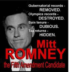 Romney: the Fifth Amendment candidate
