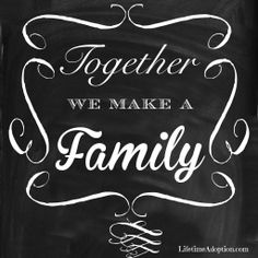 We are a FAMILY!  #lifetimeadoption #adoption #adoptionquotes
