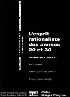 L'esprit rationaliste des années 20 et 30, Architecture et design © Centre Pompidou, 1994 - Conception graphique : Christian Beneyton _ #Poster #Affiche #GraphicDesign