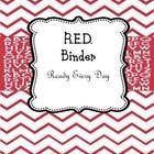 "Teacher Binder RED ""Ready Every Day""  Includes:  Class Roster  Student Schedule  Dismissal Chart  Contact Info  Behavior Chart  Homework Chart  Uniform Cha..."