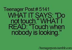 I hate how these say teenager posts.cuz I definitely do them even though I am not a teenager Teenager Quotes, Teen Quotes, Teenager Posts, Funny Relatable Memes, Funny Quotes, Life Quotes, Relatable Posts, 9gag Funny, Funny Teen Posts