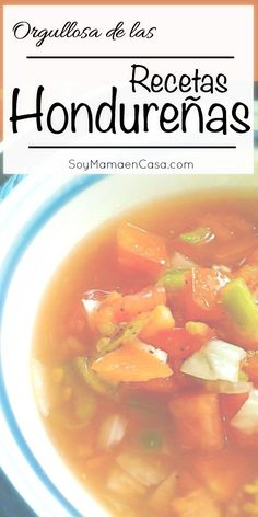 En el Mes de la Herencia Hispana les comparto con mucho orgullo varias recetas hondureñas súper deliciosas #InspireOrgullo #ad