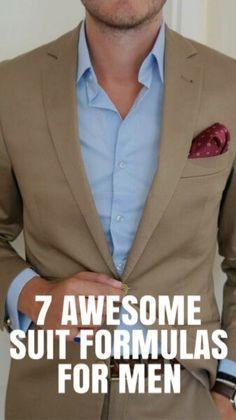 7 Awesome Suit Formulas For Men #mensfashion #fashion #style #fallfashion