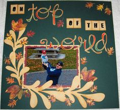 On Top of the World - Scrapbook.com