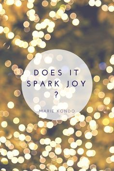 Ask yourself this question with every object you touch while tidying. Does this book spark joy inside you? KonMari Method | Spark Joy | Tidying | Decluttering | Life Changing Magic of Tidying Up